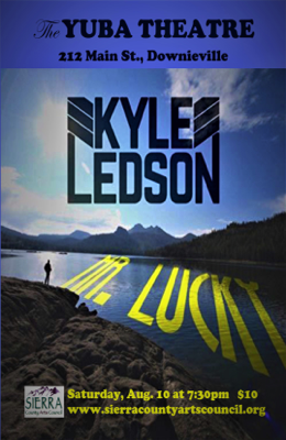 Kyle Ledson Live at the historic Yuba Theatre in Downieville